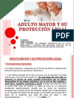 ADULTO MAYOR Y SU PROTECCION LEGAL