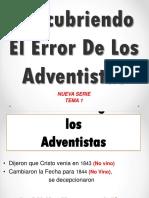 Descubriendo El Error De Los Adventistas