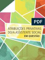 Atribuições privativas e competências do Assistente Social