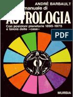 A Barbault - Piccolo Manuale Di Astrologia (Mursia 1976)