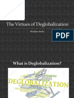 The Virtues of Deglobalization