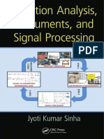 Vibration Analysis, Instruments, and Signal Processing-J K Sinha