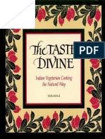 The Taste Divine, Indian Vegetarian Cooking the Natural Way