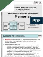 Aula_7_-_Arquitetura_Von_Neuman_-_Memorias