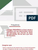 Excel - funções frequencia, somarproduto.