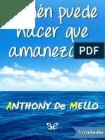Quien puede hacer que amanezca - Anthony De Mello