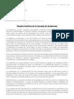 Reseña Histórica de la Moneda en Guatemala