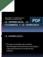 LA DEMONOLOGÍA, LA FISIONOMÍA Y LA FRENOLOGÍA.pptx