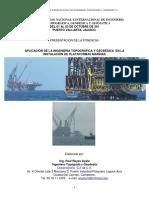 APLICACIÓN DE LA INGENIERIA TOPOGRAFICA Y GEODESICA EN LA INSTALACION DE PLATAFORMAS MARINAS 2014