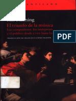 Tim Blanning - El triunfo de la música. Los compositores, los intérpretes y el público desde 1700 hasta la actualidad.