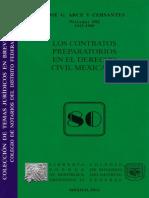 ARCE Y CERVANTES. José G. LOS CONTRATOS PREPARATORIOS EN EL DERECHO CIVIL MEXICANO. Colec. Notarios Públicos del DF. 80, 1a. ed. Porrúa, 2014