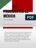 ULTIMOS PRESIDENTES DE MÉXICO.pptx