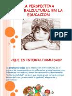 LA PERSPECTIVA INTERALCULTURAL EN LA EDUCACION