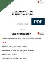 2. Sistem kualitas di UTD n BDRS rev 1.ppt