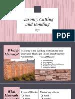 Masonry Cutting and Bonding