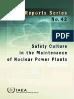 - Safety Culture in Maintenance of Nuclear Powerplants (IAEA Pub 1210) (2005).pdf