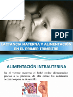 LACTANCIA MATERNA Y ALIMENTACIÓN EN EL PRIMER TRIMESTRE