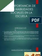 LA IMPORTANCIA DE LAS HABILIDADES SOCIALES EN LA