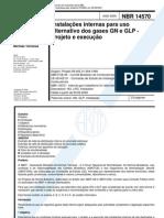 NBR 14570 - Instalacoes Internas Para Uso Alternativo Dos Gases GN e GLP - Projeto e Execucao