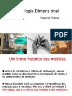 00 - Metrologia - Curso Metrologia Dimensional (Diego).ppt