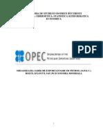 OPEC - Rolul Si Locul Sau in Economia Mondiala