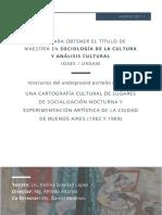 Lopez, V. S. (2017). Una cartografia cultural de lugares de socializacion nocturna y experimentacion artistica de la ciudad de Buenos Aires (1982 y 1989)