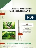 EL MEDIO AMBIENTE Y EL SER HUMANO (1).pptx