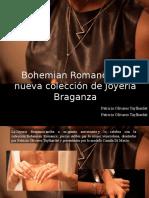 Patricia Olivares Taylhardat - Bohemian Romance, La Nueva Colección de Joyería Braganza