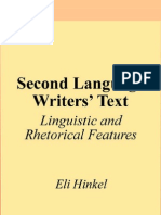 Second Language Writer's Text - Linguistic and Rhetorical Features by Eli Hinkel