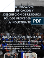 IDENTIFICACION, CLASIFICACION Y DESCRIPCION DE LOS RESIDUOS PROCEDENTES DE LA INDUSTRIA