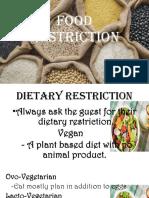 Food restriction