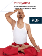 Pranayama_ 15 Step-by-Step Breathing Techniques To Relieve Stress And Calm Your Mind _ (Pranayama And Breathwork, Breathing Practices, Body-Mind Management) (Pranayama, Breathing Pranayama) ( PDFDrive.com )