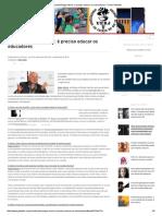 Edgar Morin - É preciso educar os educadores.pdf