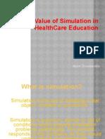 The Value of Simulation in Health Care Education-Thusitha aka