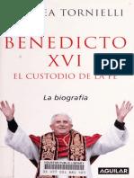 Andrea Tornielli - Benedicto XVI _ El custodio de la fe. La biografía-Aguilar (2005)