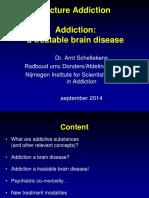 Addiction, Treatable Brain Disease - dr. Arnt.pptx