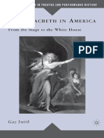 (Palgrave Studies in Theatre and Performance History) Gay Smith - Lady Macbeth in America_ From the Stage to the White House (Palgrave Studies in Theatre and Performance History)-Palgrave Macmillan (2