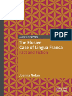 The Elusive Case of Lingua Franca- Fact and Fiction