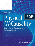 (Fundamental Theories of Physics 192) Svozil, Karl - Physical (A)Causality_ determinism, randomness and uncaused events-Springer (2018)