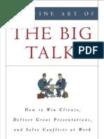 Fine Art of the Big Talk