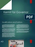 kermit for governer