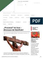 """""""Procesul"""" Lui Isus – Dincoace de Falsificări"""