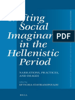 (Mnemosyne Supplements_ Monographs on Greek and Latin Language and Literature 363) Eftychia Stavrianopoulou - Shifting Social Imaginaries in the Hellenistic Period_  Narrations, Practices, and Images-.pdf