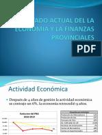 ESTADO ACTUAL DEL LA ECONOMIA Y LA FINANZAS