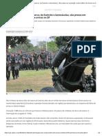 Militares da ativa e da reserva, do Exército e Aeronáutica, são presos em operação contra tráfico de armas no DF _ Distrito Federal _ G1
