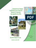 Analisis y Evaluacion de la Tiplogia Arquitectonica para la Produccion bananera en guatemala.pdf