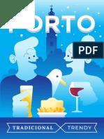 Tradicional Porto Trendy