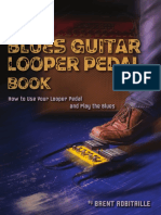 The Blues Guitar Looper Pedal Book_ How to Use Your Looper Pedal and Play the Blues_nodrm.pdf