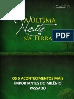 10_a_ultima_noite_na_terra.pptx