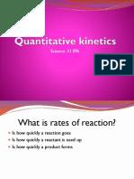 5. Quantitative kinetics